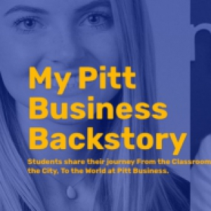 "A blue sign reading ""My Pitt Business Backstory"" with faces in the background"